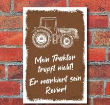 Schild Traktor tropft nicht Markiert sein Revier Geschenk...