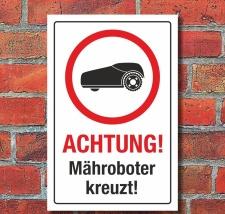 Schild Achtung Mähroboter Rasenroboter...