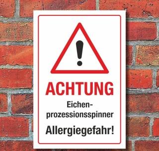 Schild Eichenprozessionsspinner Allergie Gefahr Hinweisschild 3 mm Alu-Verbund