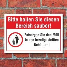 Schild Diesen Bereich sauber halten Müll entsorgen...