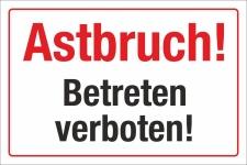 Schild Astbruch Betreten verboten Lebensgefahr...
