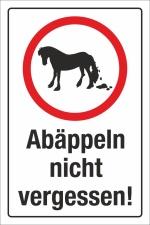 Schild Abäppeln nicht vergessen Pferd Kot entfernen...