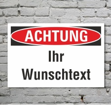 Schild Achtung Ihr Wunschtext Verbotsschild Hinweisschild...