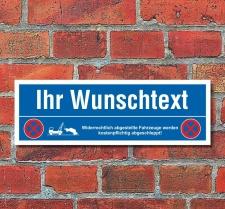 Schild Ihr Wunschtext Parkverbot Halteverbot...