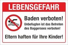 Schild Lebensgefahr Baggersee Baden verboten Schwimmen...