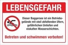 Schild Lebensgefahr Baggersee Abfallende Ufer Schwimmen...