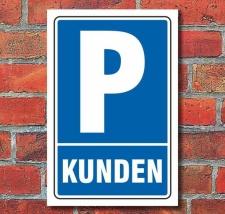 Schild Parken, Parkplatz, Kunden, 3 mm Alu-Verbund 300 x...