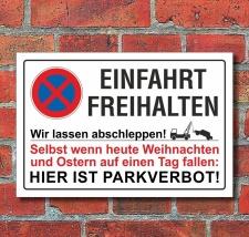 Schild Parkverbot, Einfahrt Freihalten, Ostern, 3 mm...