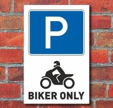 Schild Parkplatz, Biker only, 3 mm Alu-Verbund 300 x 200 mm