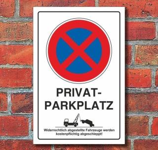 Schild Parkverbot, Halteverbot, Privatparkplatz, Hochkant, Aluverbund