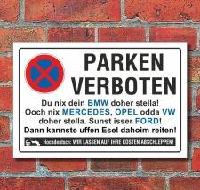 Schild Parkverbot, Halteverbot, lustig Marken, 3 mm...