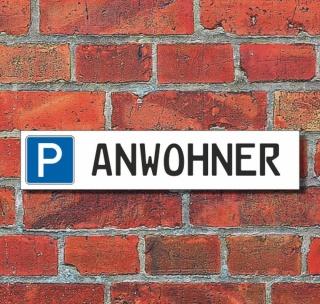 """Schild Parkplatz """"ANWOHNER"""" - 3 mm Alu-Verbund - 52 x 11 cm"""