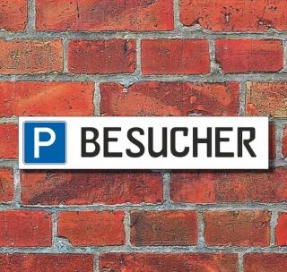 """Schild Parkplatz """"BESUCHER"""" - 3 mm Alu-Verbund - 52 x 11 cm"""