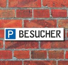 """Schild Parkplatz """"BESUCHER"""" - 3 mm Alu-Verbund..."""