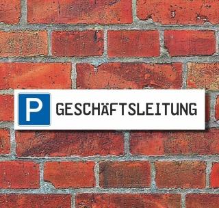 """Schild Parkplatz """"Geschäftsleitung"""" - 3 mm Alu-Verbund - 52 x 11 cm"""