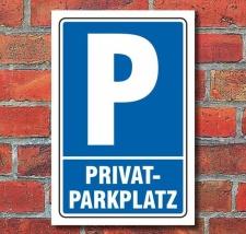 Schild Parken, Parkplatz, Privatparkplatz, 3 mm...