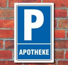 Schild Parken, Parkplatz, Apotheke, 3 mm Alu-Verbund 450...