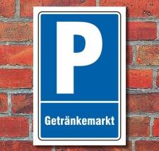 Schild Parken, Parkplatz, Getränkemarkt, 3 mm...