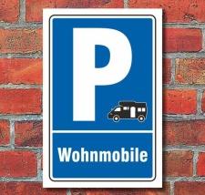 Schild Parken, Parkplatz, Wohnmobile, 3 mm Alu-Verbund...