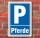 Schild Parken, Parkplatz, Pferde, 3 mm Alu-Verbund