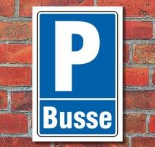 Schild Parken, Parkplatz, Busse, 3 mm Alu-Verbund