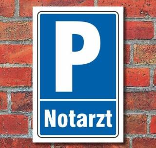 Schild Parken, Parkplatz, Notarzt, 3 mm Alu-Verbund