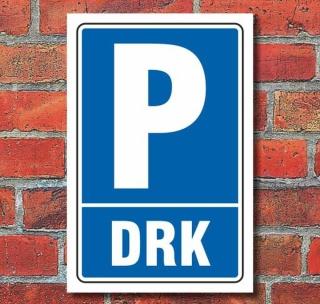 Schild Parken, Parkplatz, DRK, 3 mm Alu-Verbund
