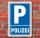 Schild Parken, Parkplatz, Polizei, 3 mm Alu-Verbund