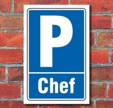 Schild Parken, Parkplatz, Chef, 3 mm Alu-Verbund 300 x...